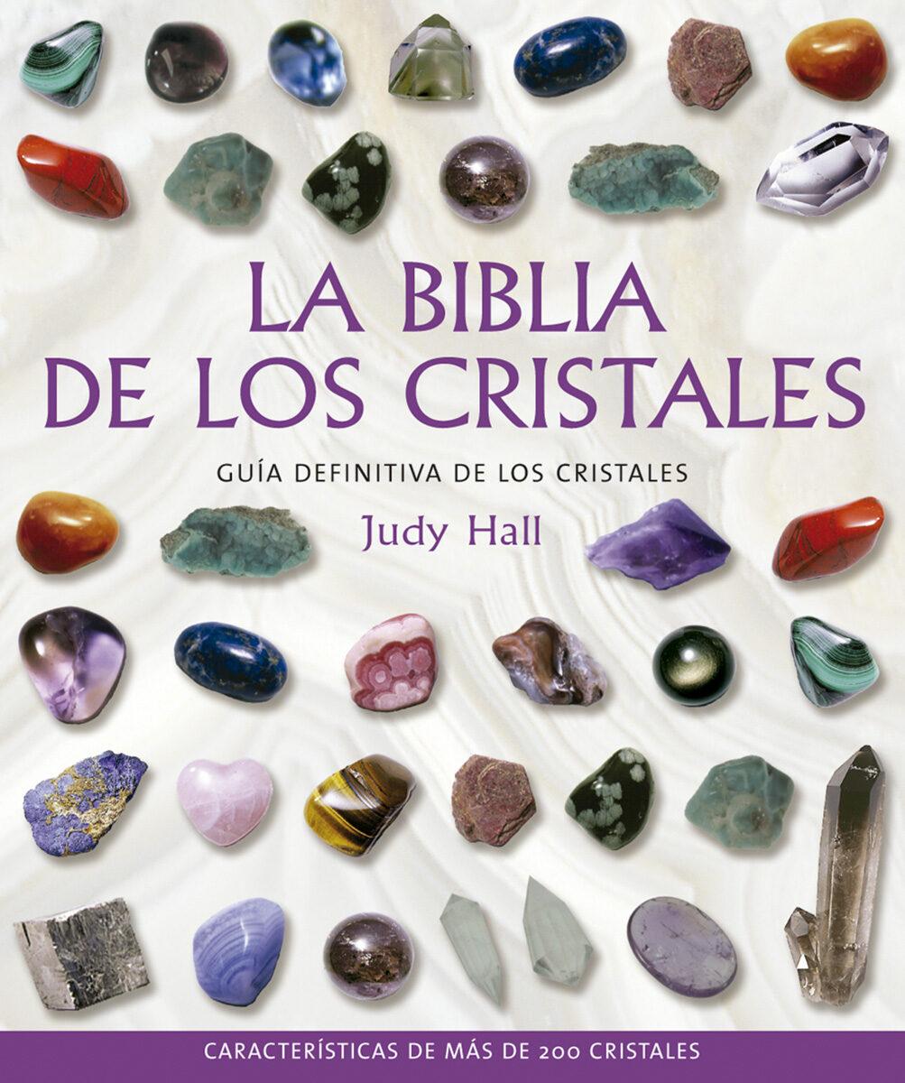 La Biblia De Los Cristales: Guia Definitiva De Los Cristales (8ª Ed.) por Judy Hall epub