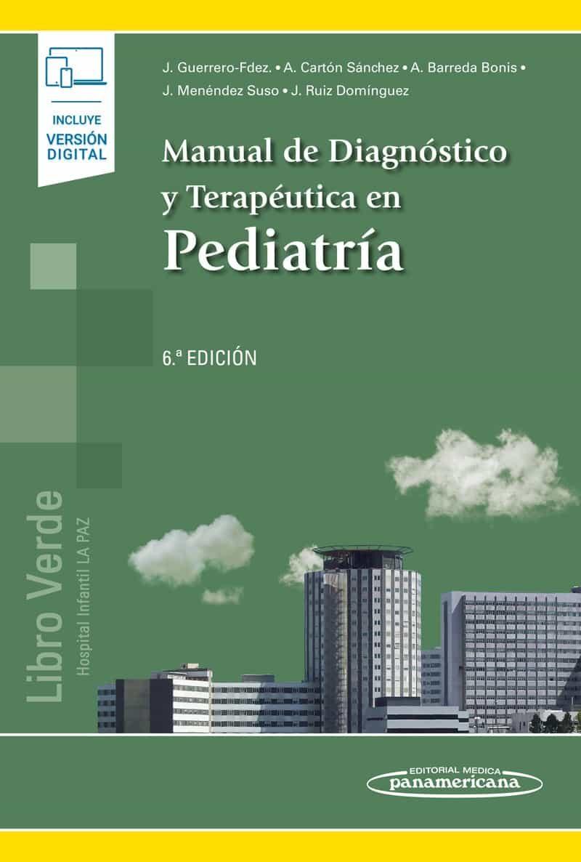 manual de diagnostico y terapeutica en pediatria (incluye ebook) (6ª ed.)-9788491103943