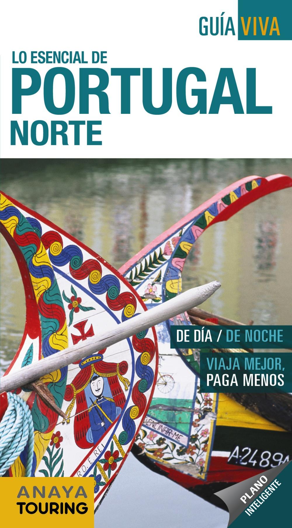 Lo Esencial De Portugal Norte 2018 (2ª Ed.) (guia Viva) por Anton Pombo Rodriguez