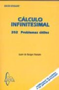 Calculo Infinitesimal. 202 Problemas Utiles por Juan De Burgos Roman epub