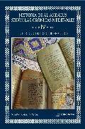 Historia De Al-andalus Segun Las Cronicas Medievales (vol. Iv): E L Periodo De Los Gobernadores por Sebastian Gaspariño Garcia