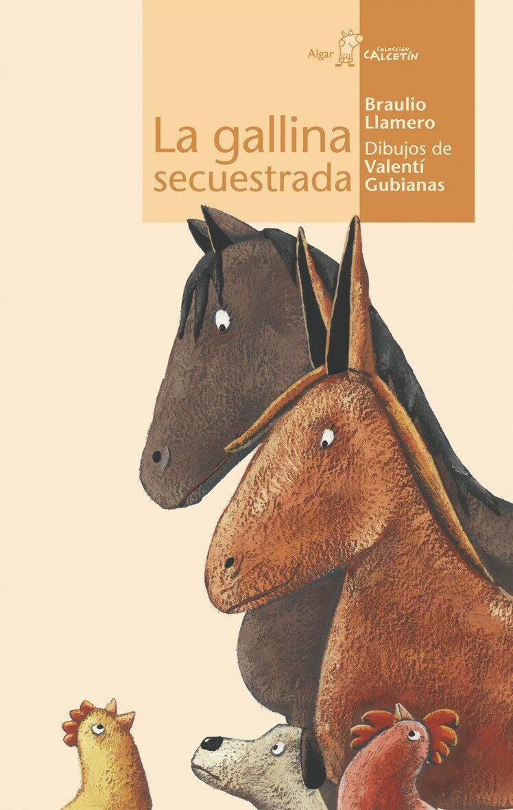 La Gallina Secuestrada (calcetin Nº 9) por Valenti Gubianas;                                                                                    Braulio Llamero epub