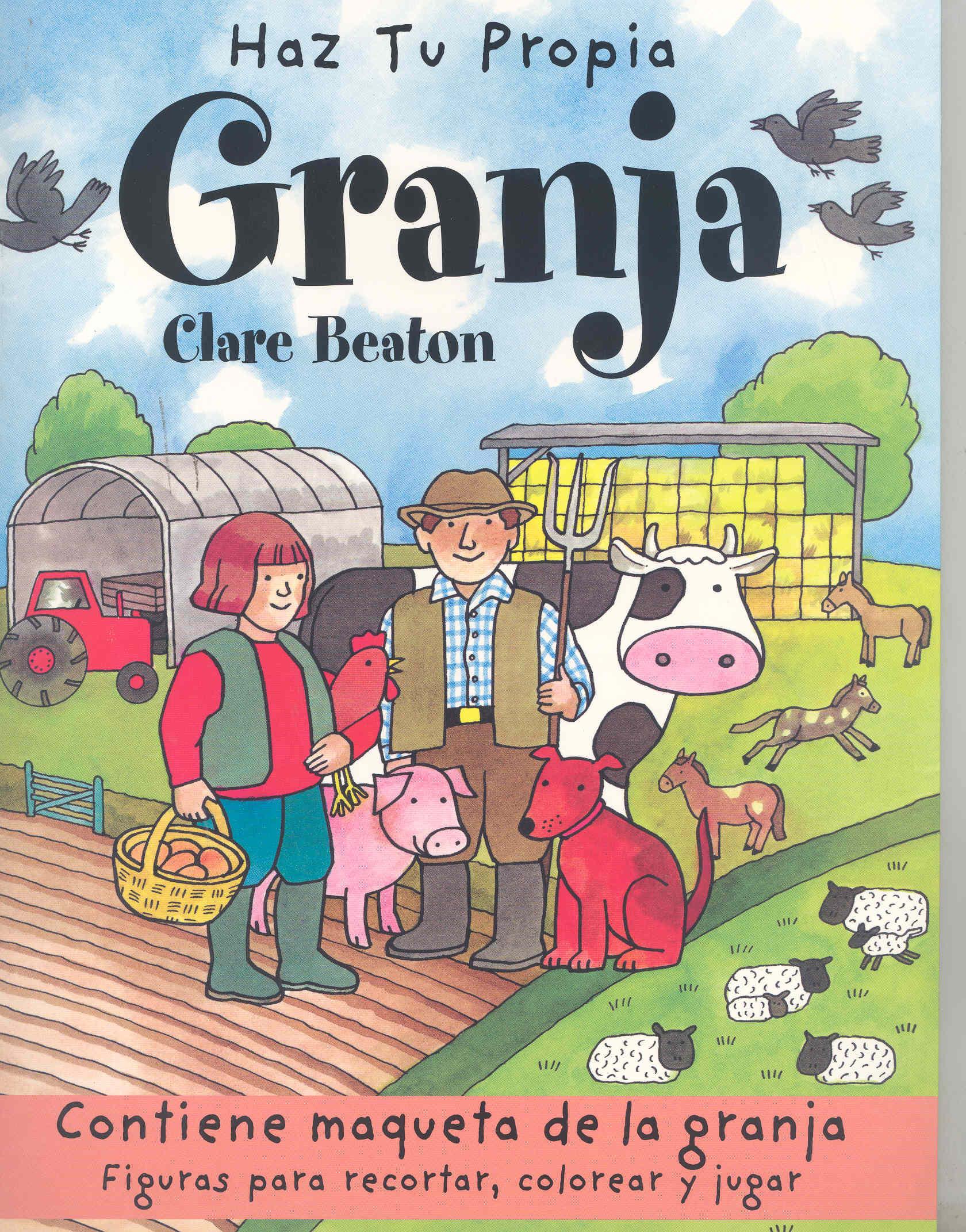 Haz Tu Propia Granja por Clare Beaton