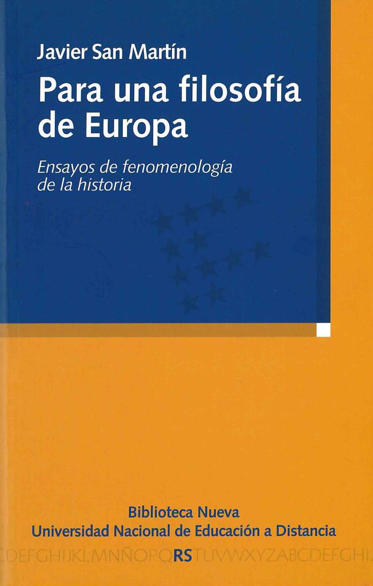 Para Una Filosofia De Europa: Ensayos De Fenomenologia De La Hist Oria por Javier San Martin epub