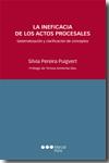 descargar LA INEFICACIA DE LOS ACTOS PROCESALES: SISTEMATIZACION Y CLARIFIC ACION DE CONCEPTOS pdf, ebook