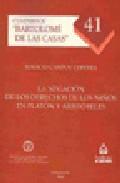 la negacion de los derechos de los niños en platon y aristoteles-ignacio campoy cervera-9788497729543