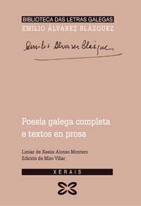 Poesia Galega Completa E Textos En Prosa por Emilio Alvarez Blazquez epub