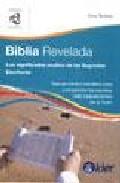 Biblia Revelada: Significados Ocultos De Las Sagradas Escrituras por Ione Szalay