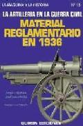 La artilleria en la Guerra civil :material reglamentario en 1936