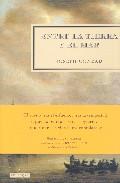 Entre la tierra y el mar (Novela Historica)