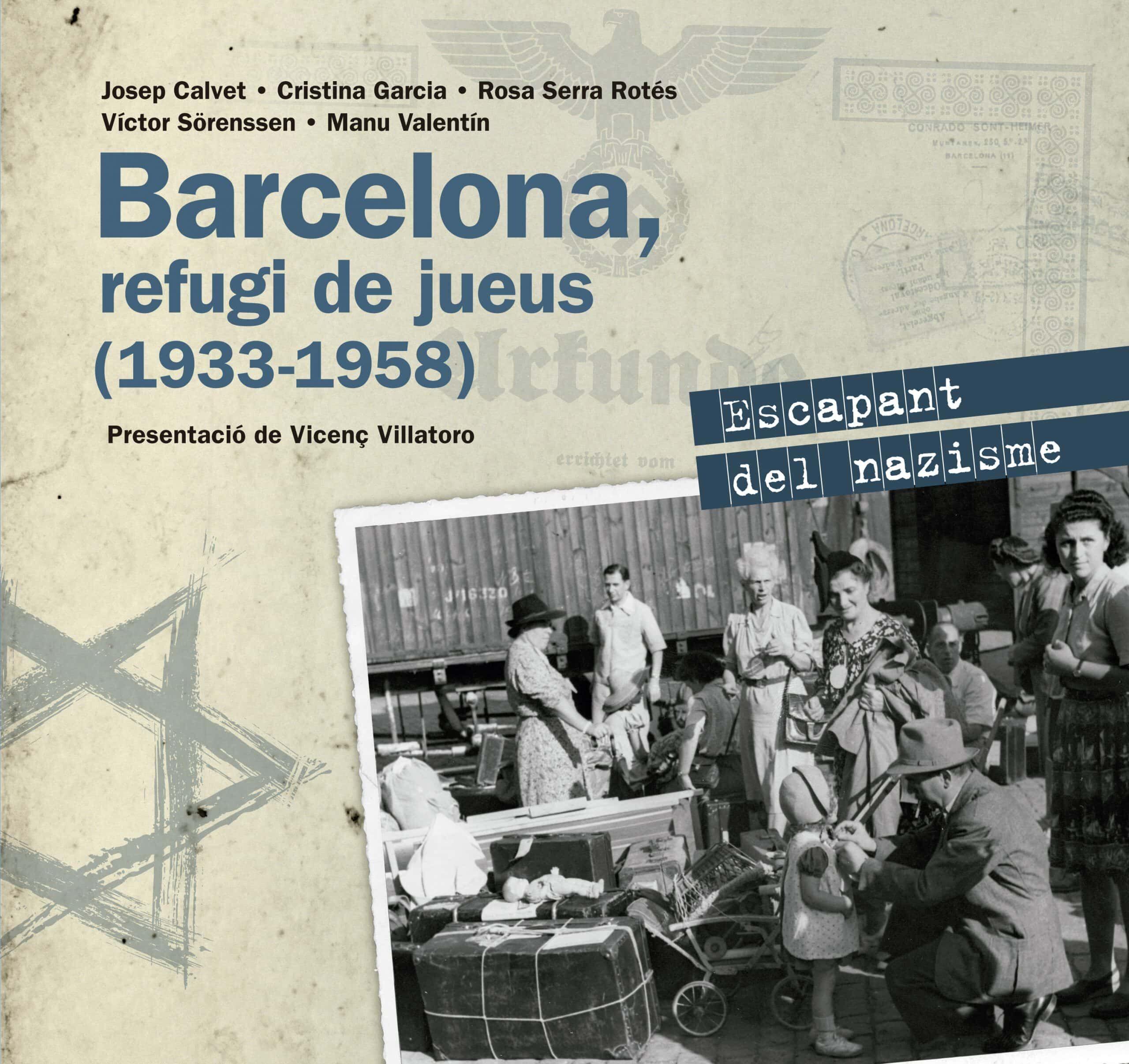 Barcelona, Refugi De Jueus 1933-1958. Escapant Del Nazisme (Altres)