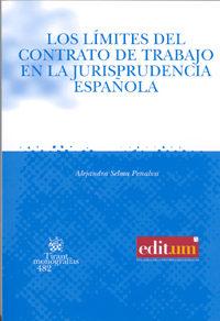 LOS LÍMITES DEL CONTRATO DE TRABAJO EN LA JURISPRUDENCIA ESPAÑOLA (EBOOK)
