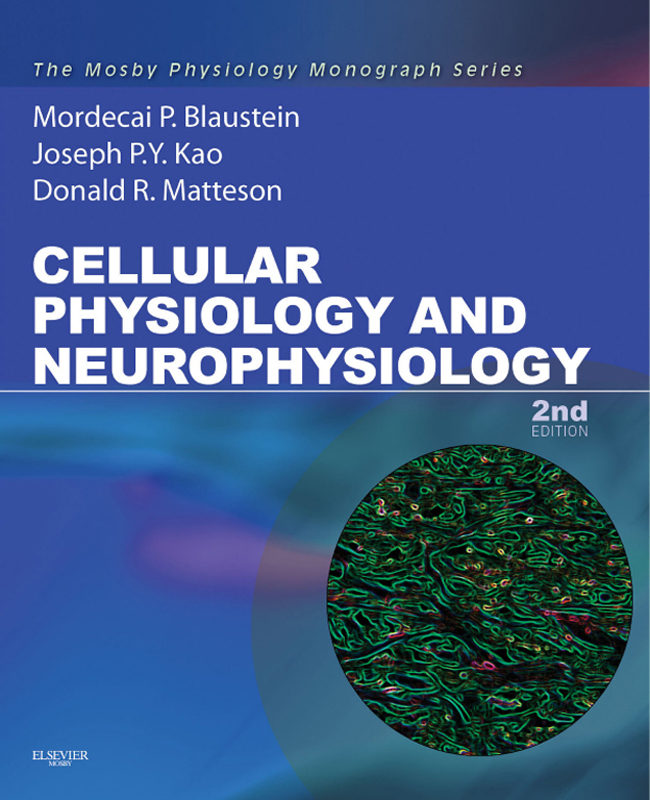 Cellular Physiology and Neurophysiology: Mosby Physiology Monograph Series (Mosby