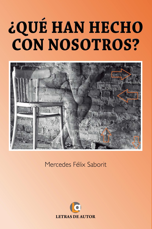¿QUÉ HAN HECHO CON NOSOTROS? (EBOOK)