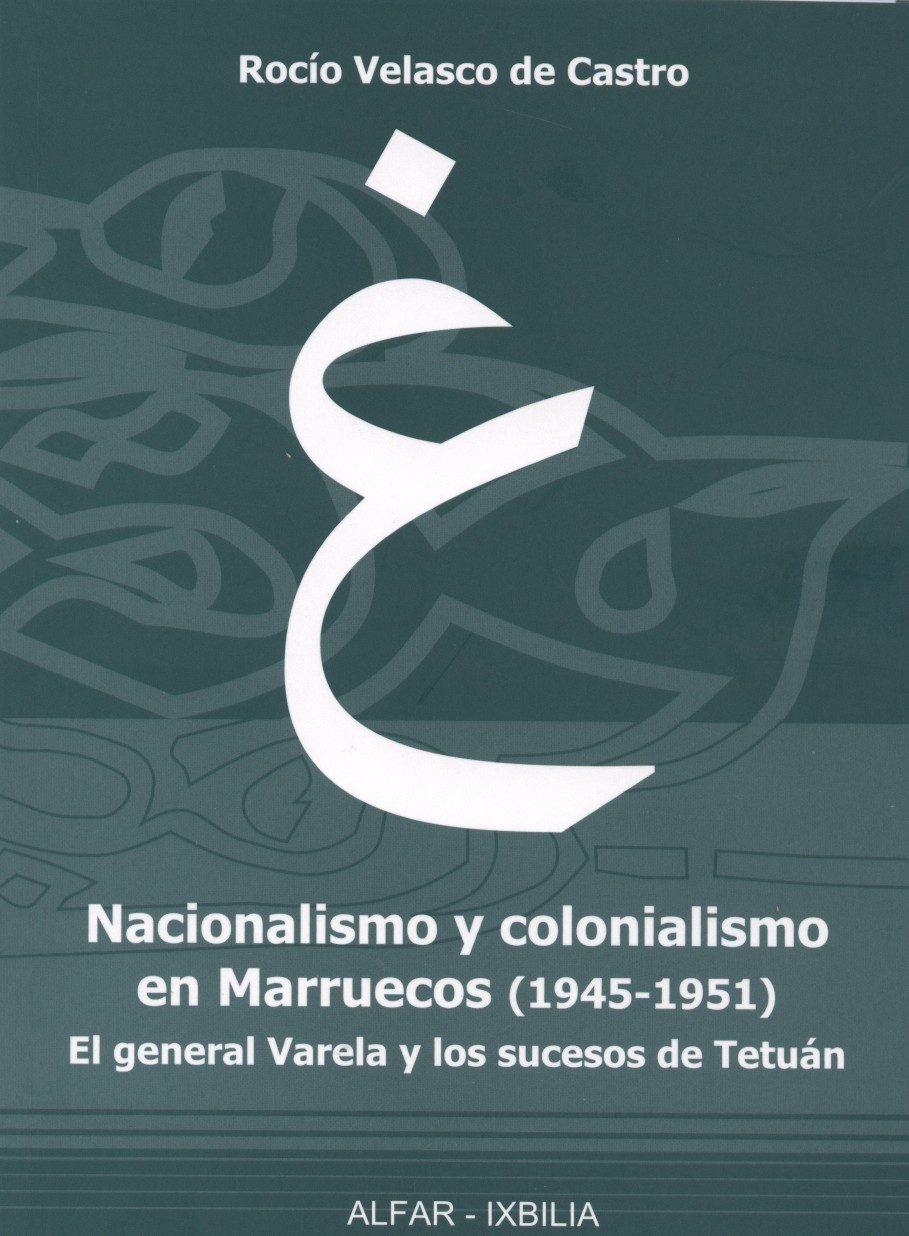 NACIONALISMO Y COLONIALISMO EN MARRUECOS (1945-1951)