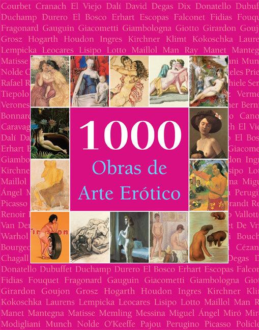 1000 Obras de Arte Erótico (The Book)