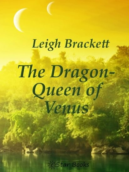 The Dragon-Queen of Venus (English Edition)