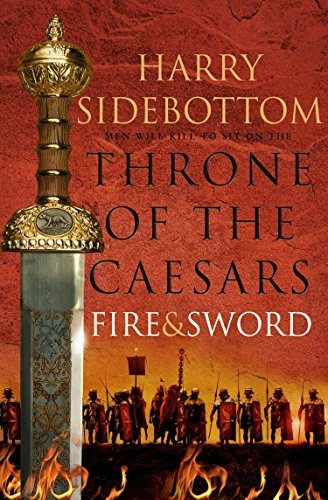 Throne Of The Caesars (3): Fire And Sword por Harry Sidebottom epub