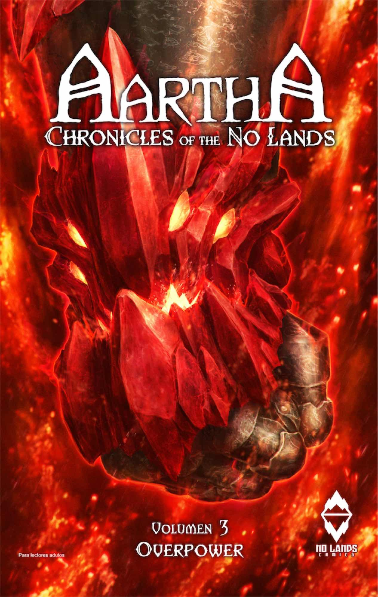Aartha. Chronicles Of The No Lands Nº 3: Overpower por Nax;                                                                                                                                                                    