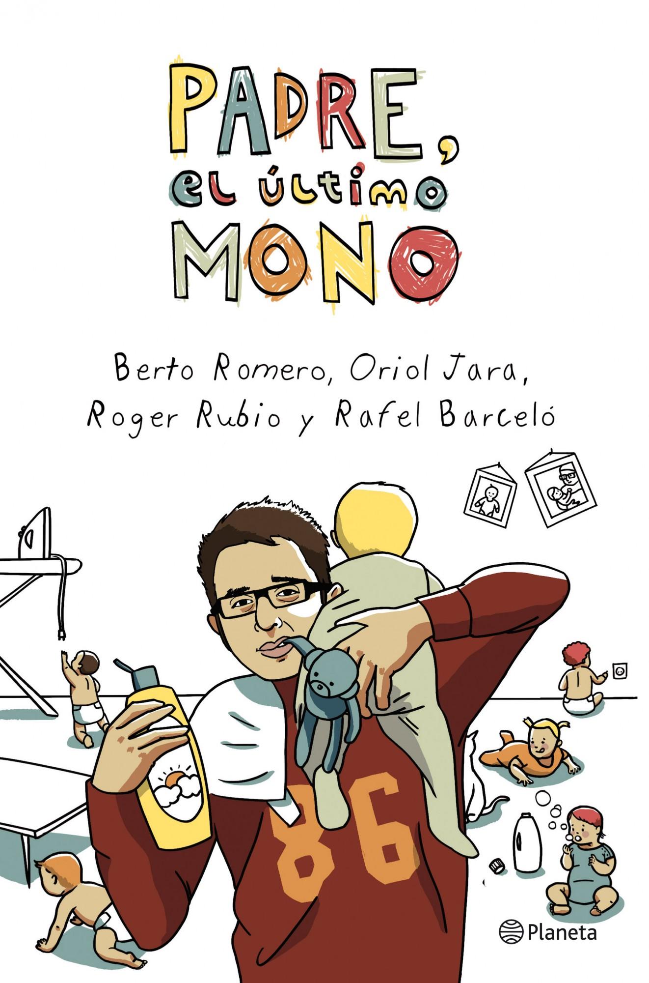 Padre, El Ultimo Mono por Berto Romero