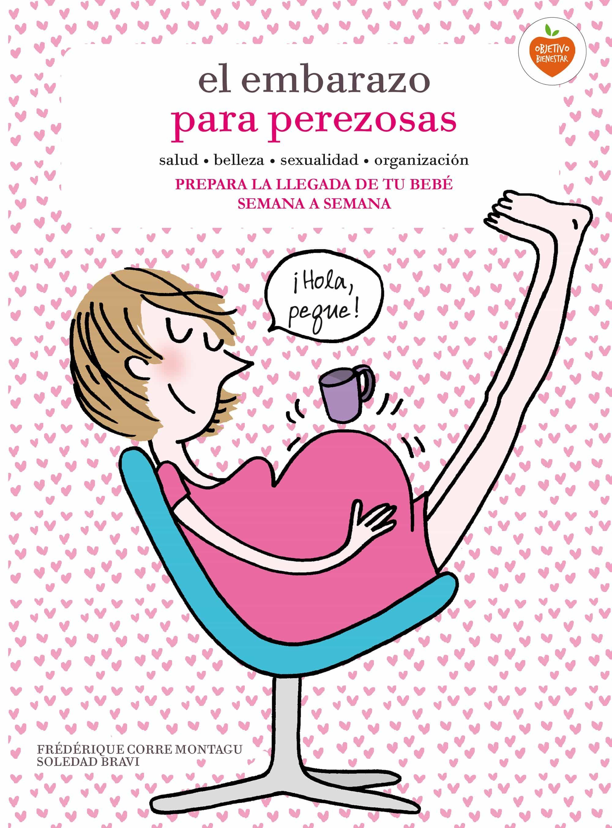 El Embarazo Para Perezosas por Frederique Corre-montagu;