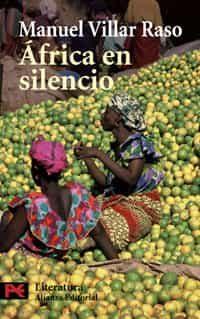 Africa En Silencio por Manuel Villar Raso