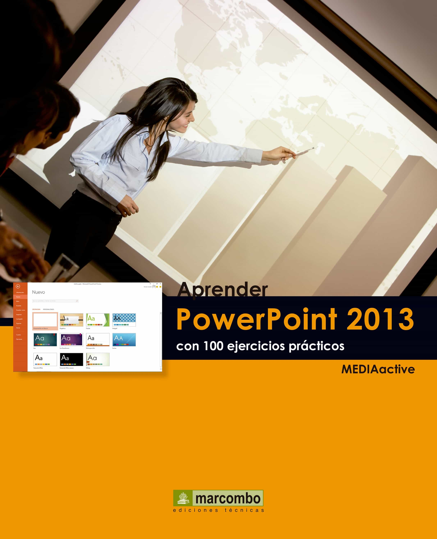 aprender powerpoint 2013 con 100 ejercicios prÁcticos ebook vv aa