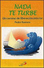 Nada Te Turbe (2ª Ed.) por Pedro Romero epub