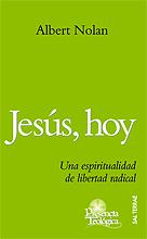 Jesus, Hoy. Una Espiritualidad De Libertad Radical por Albert Nolan epub