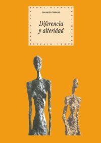 Diferencia Y Alteridad: Despues Del Estructuralismo: Derrida Y Le Vinas por Leonardo Samona