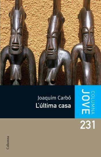 L Ultima Casa por Joaquim Carbo