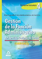 Gestion De La Funcion Administrativa Del Servicio Gallego De Salu D. Temario Vol. Iv. por Vv.aa. epub