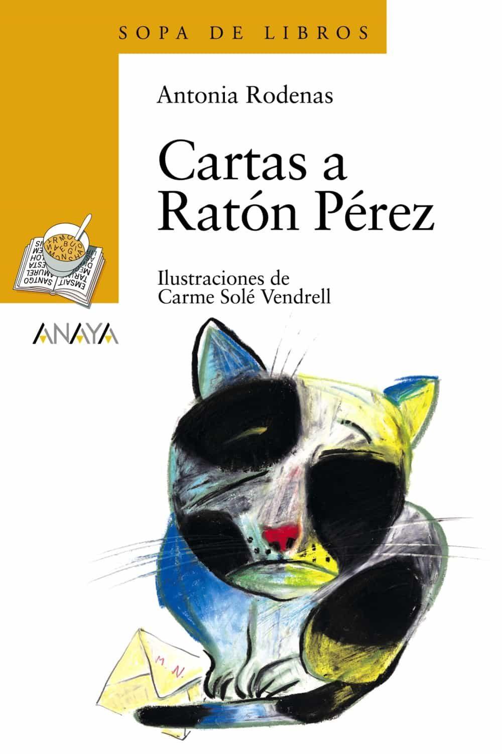 Cartas A Raton Perez por Antonia Rodenas Gratis