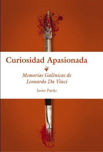 curiosidad apasionada (memorias galénicas de leonardo da vinci) (ebook)-9788468606453