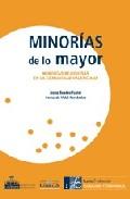 Minorias De Lo Mayor: Minorias Religiosas En La Comunidad Valenci Ana por Josep Buades Fuster epub