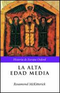 La Alta Edad Media: Europa, 400-1000 por Rosamond Mckitterick