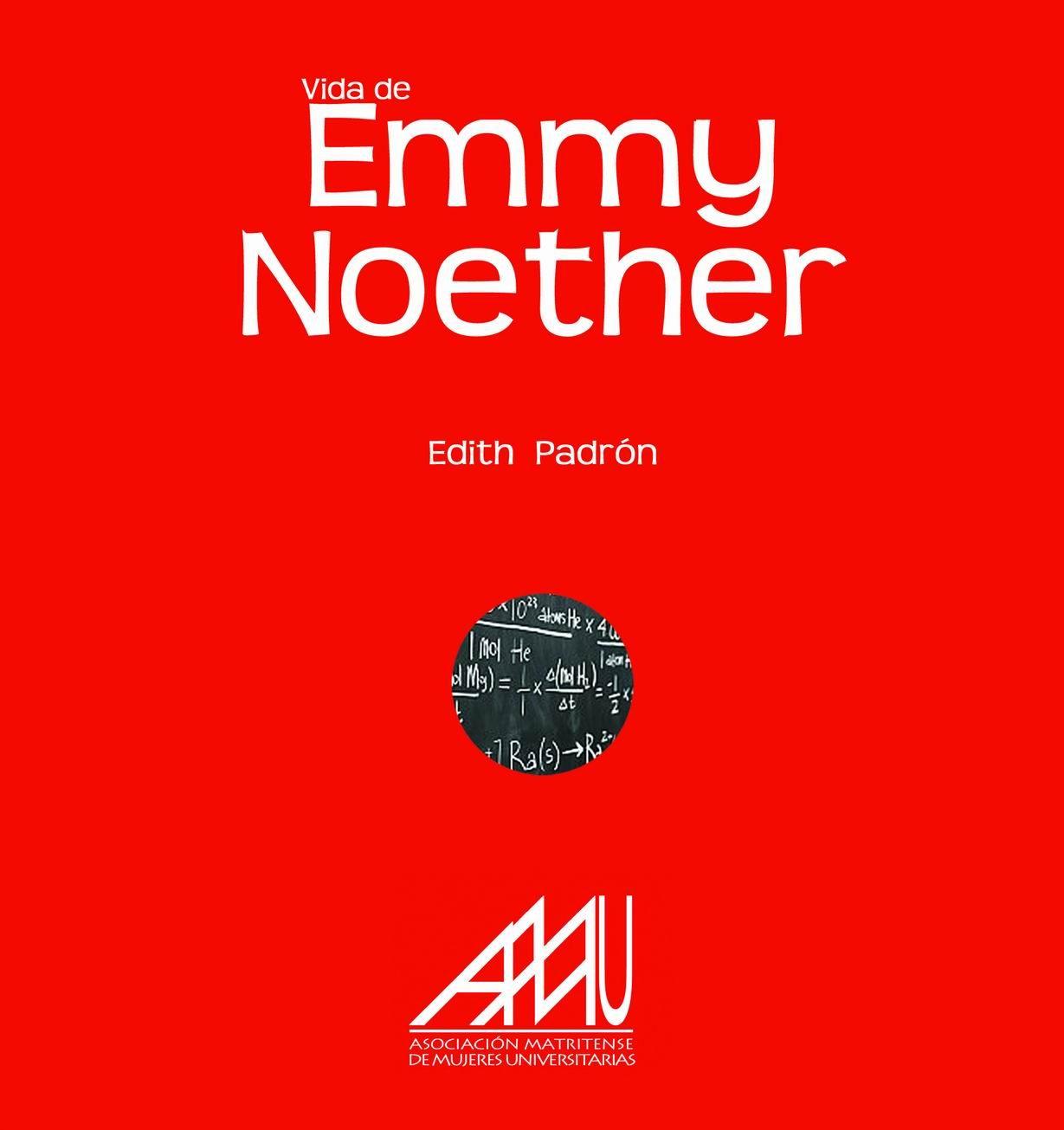 vida de emmy noether-edith padrón-9788493752453