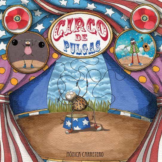 circo de pulgas-monica carretero-9788493781453