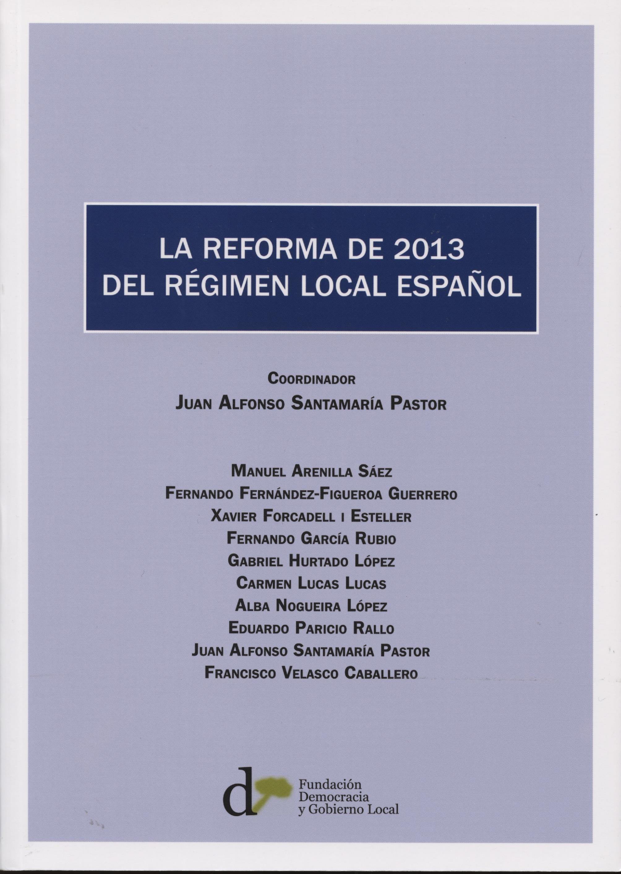 la reforma de 2013 del regimen local español-juan alfonso santamaria pastor-9788493914653