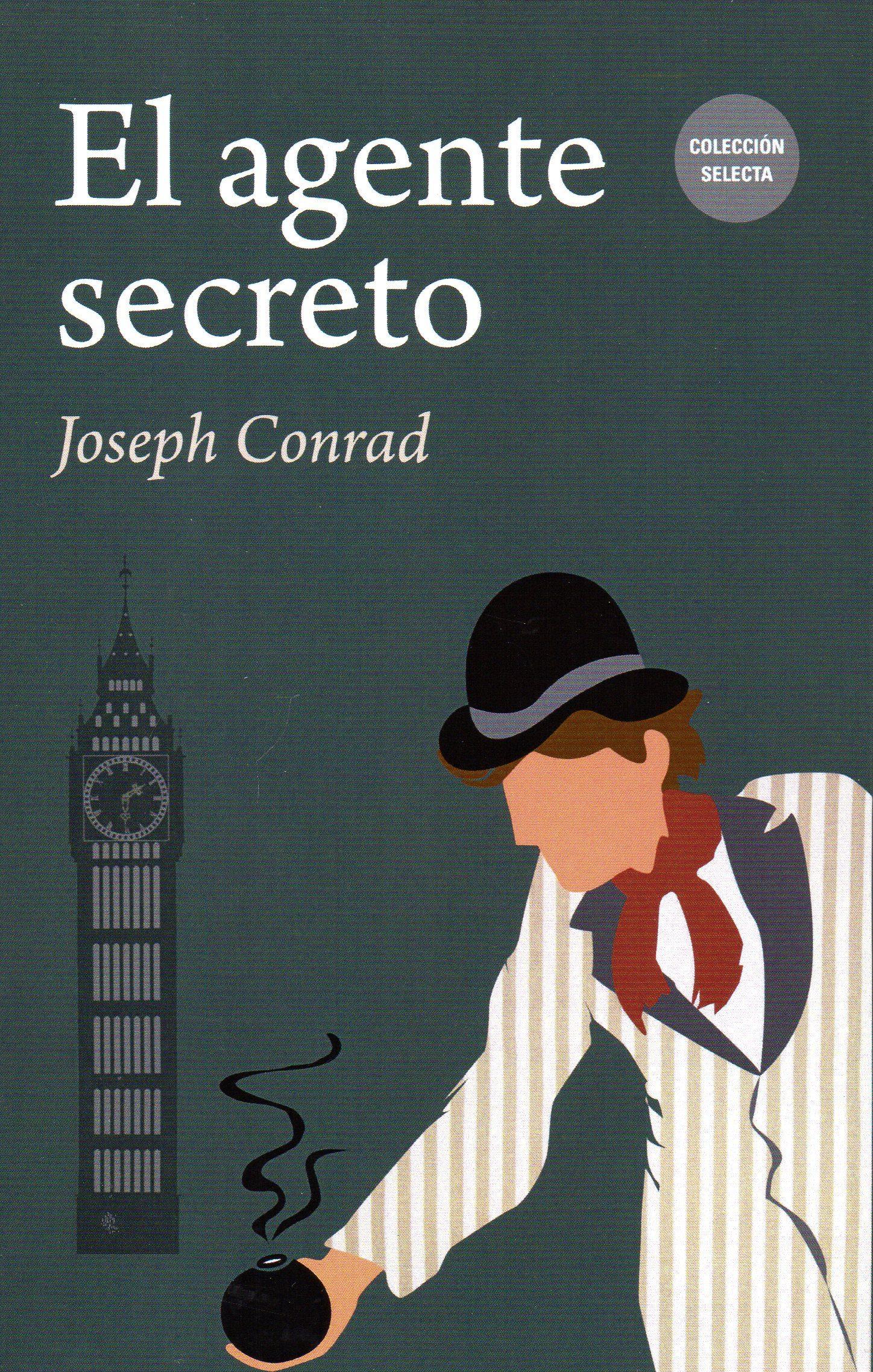 El Agente Secreto por Joseph Conrad