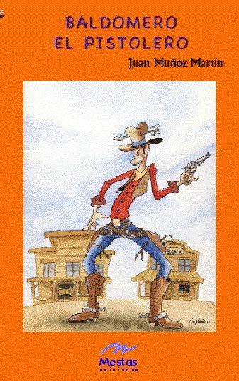 Baldomero El Pistolero por Juan Muñoz Martin epub