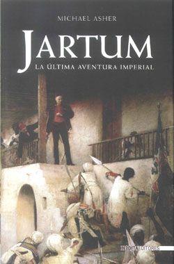 Jartum: La Ultima Aventura Imperial por Michael Asher epub