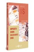 Guia Util Del Impuesto De Sociedades 2004 por Julio Banacloche Perez-roldan epub