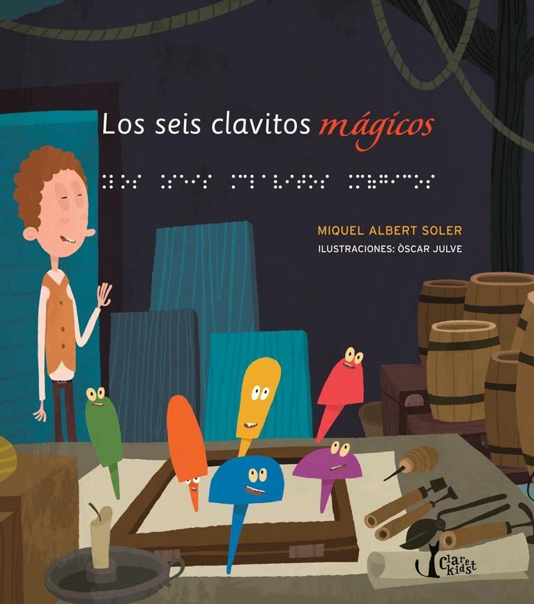 Seis Clavitos Magicos, Los por Manuel Albert Soler