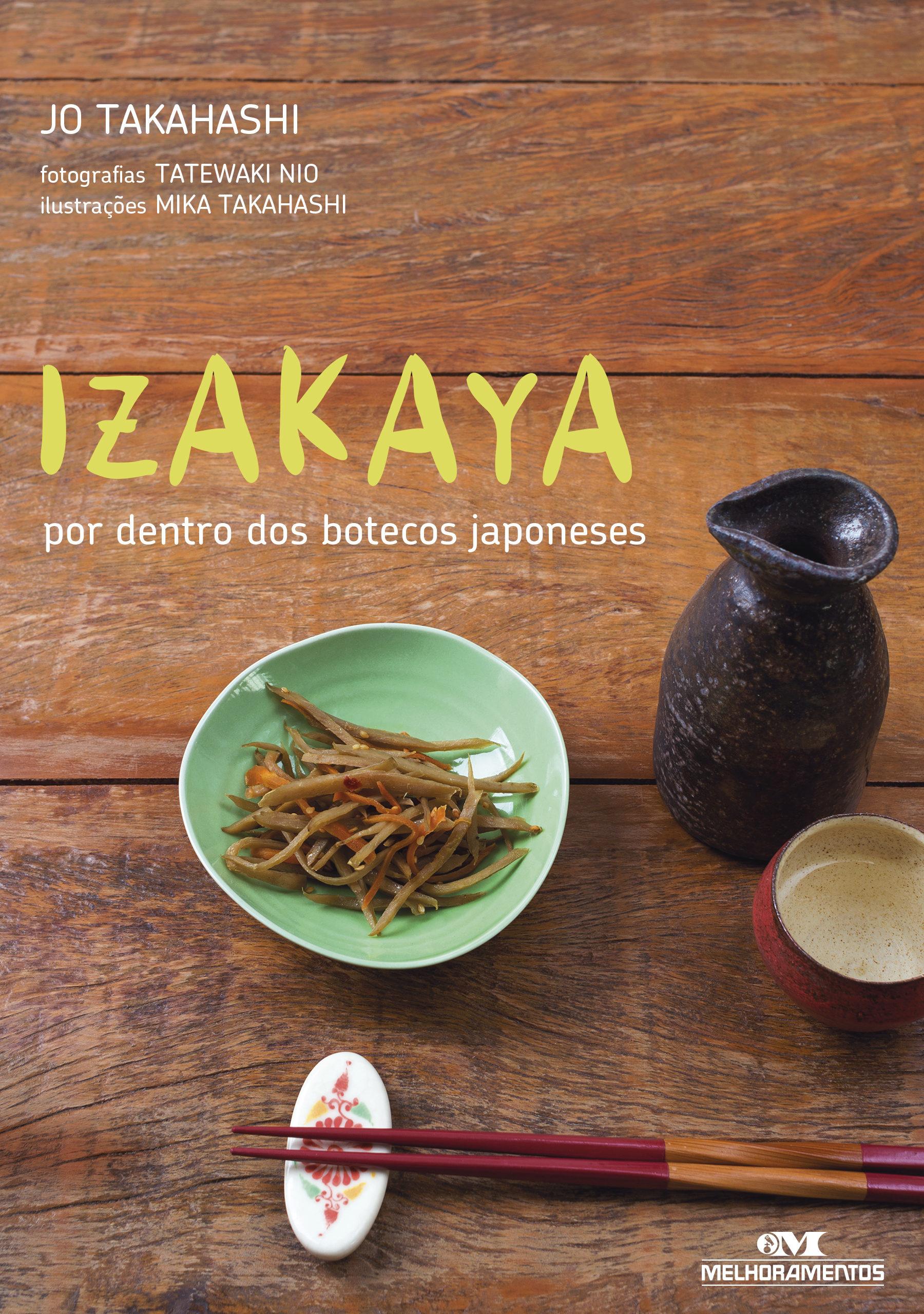 Izakaya por dentro dos botecos japoneses ebook jo takahashi izakaya por dentro dos botecos japoneses ebook jo takahashi 9788506026953 forumfinder Gallery