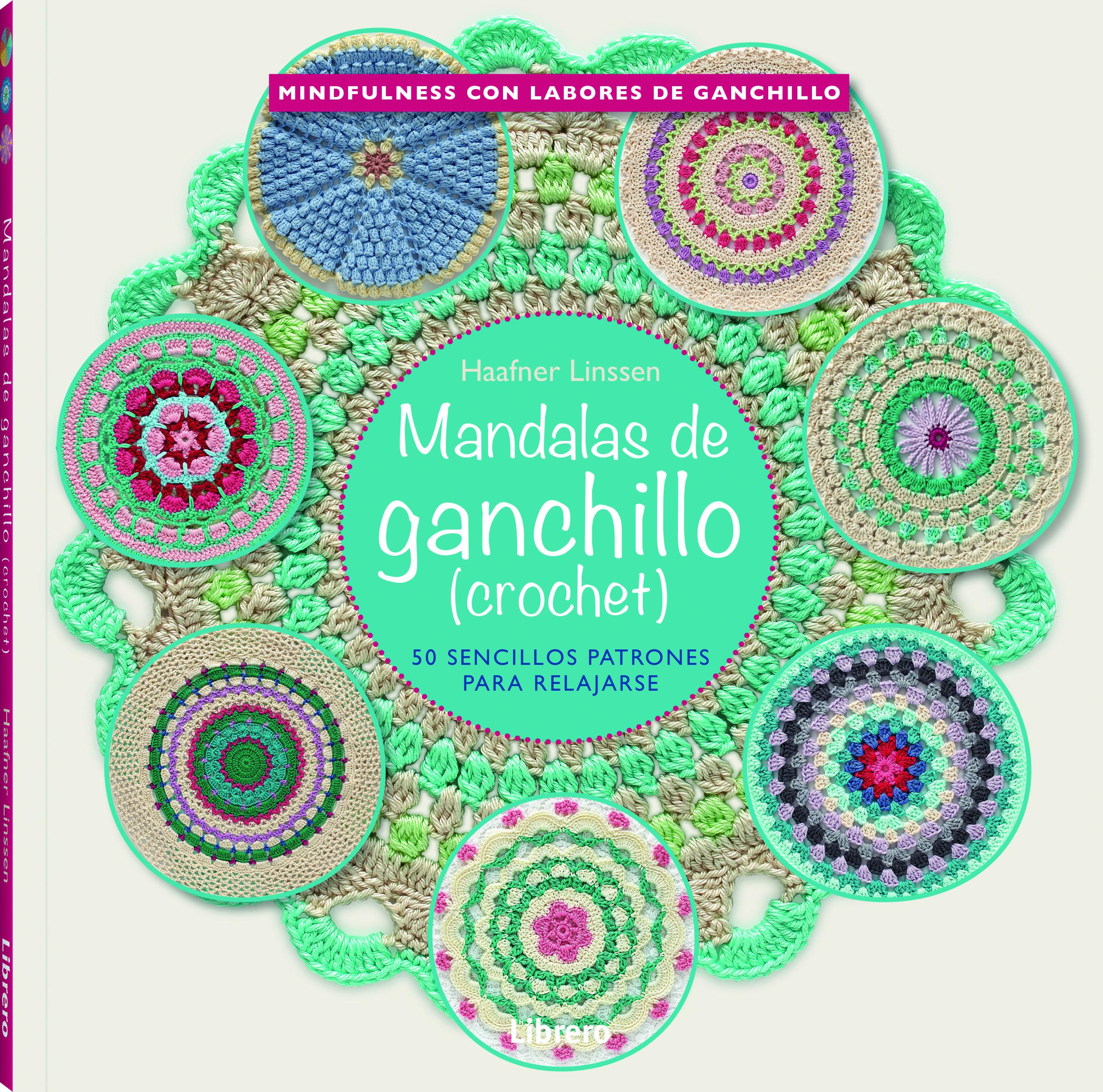 MANDALAS DE GANCHILLO: 50 SENCILLOS PATRONES PARA RELAJARSE ...