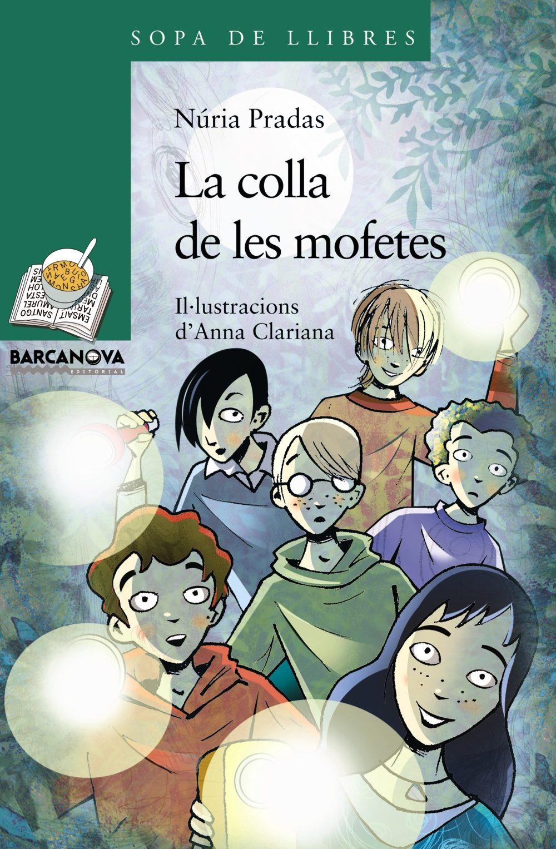 La colla de les mofetes (Llibres Infantils I Juvenils - Sopa De Llibres. Sèrie Verda)