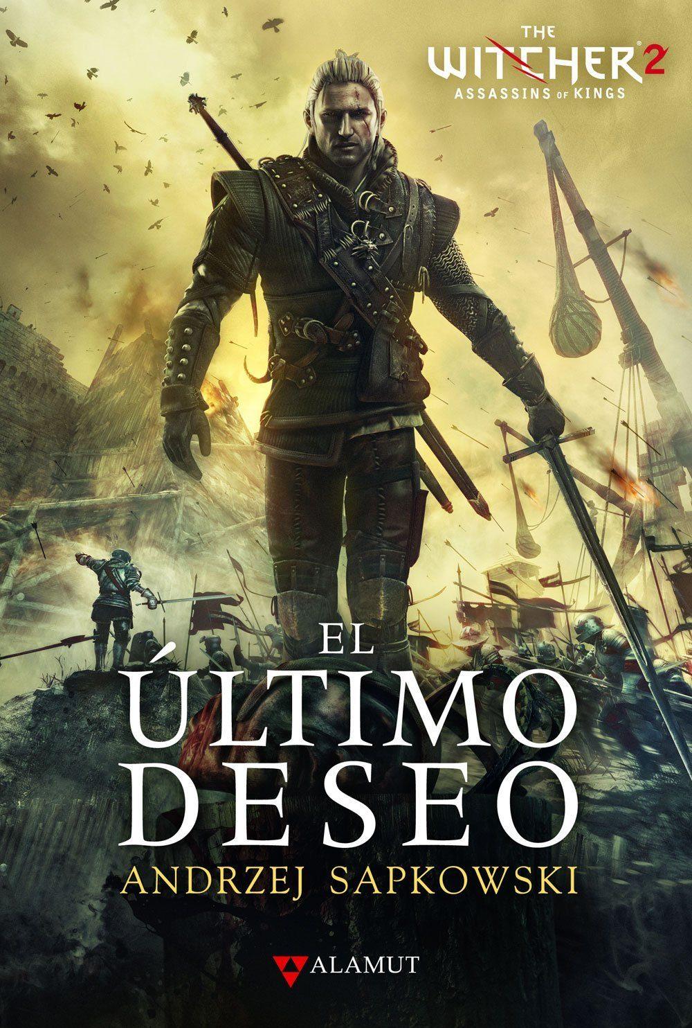 El último deseo: The Witcher 2 (Alamut Serie Fantástica)