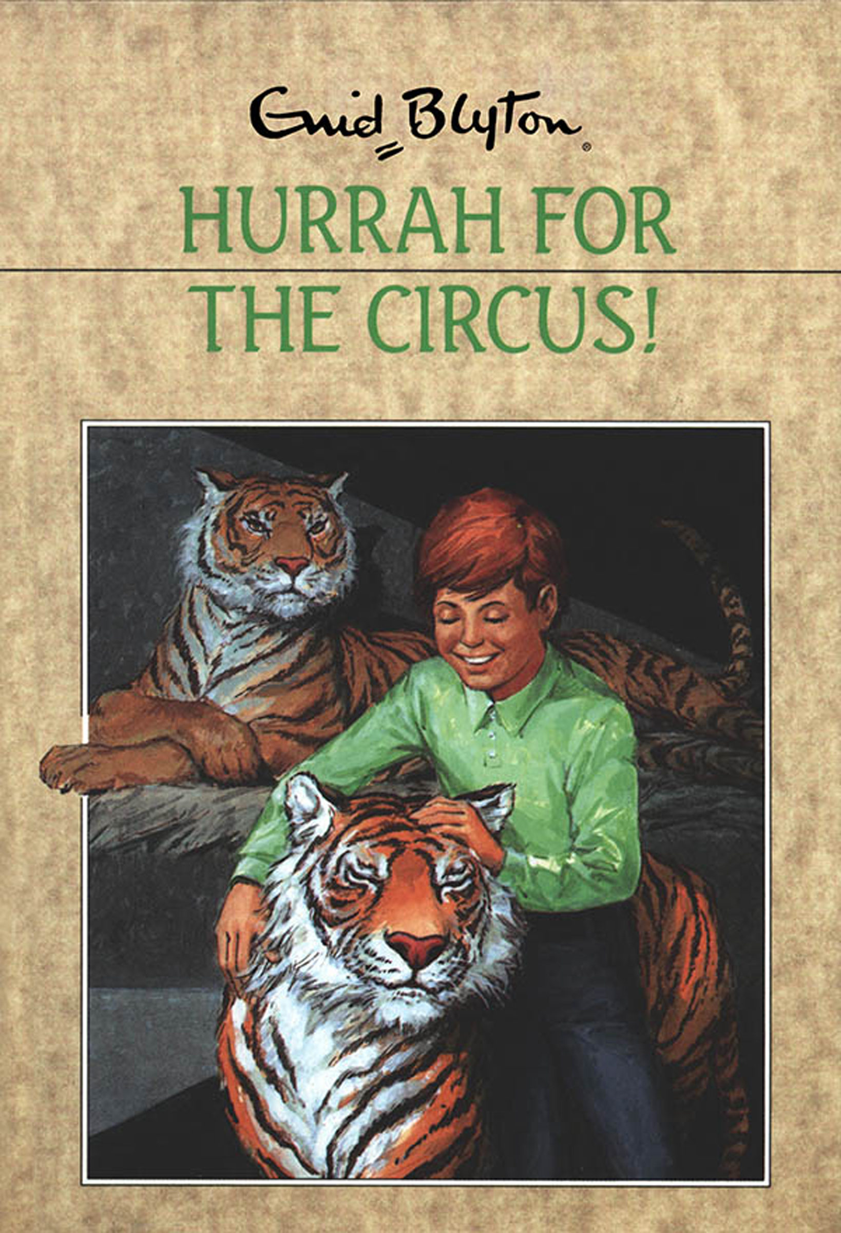 Hurrah for the Circus! (Circus Adventures)