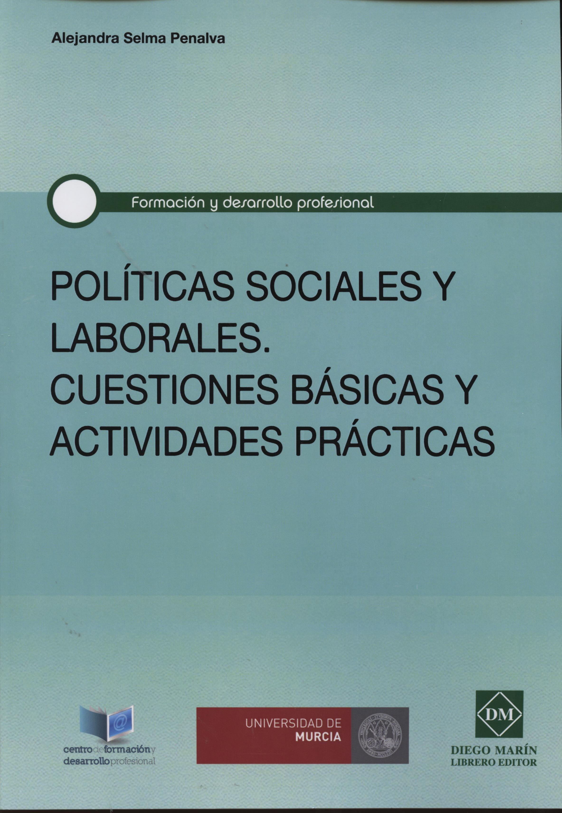 POLÍTICAS SOCIALES Y LABORALES: CUESTIONES BÁSICAS Y ACTIVIDADES PRÁCTICAS